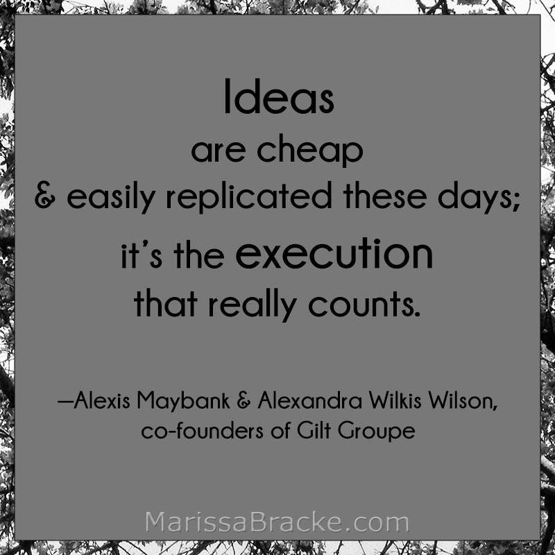 Ideas vs Execution