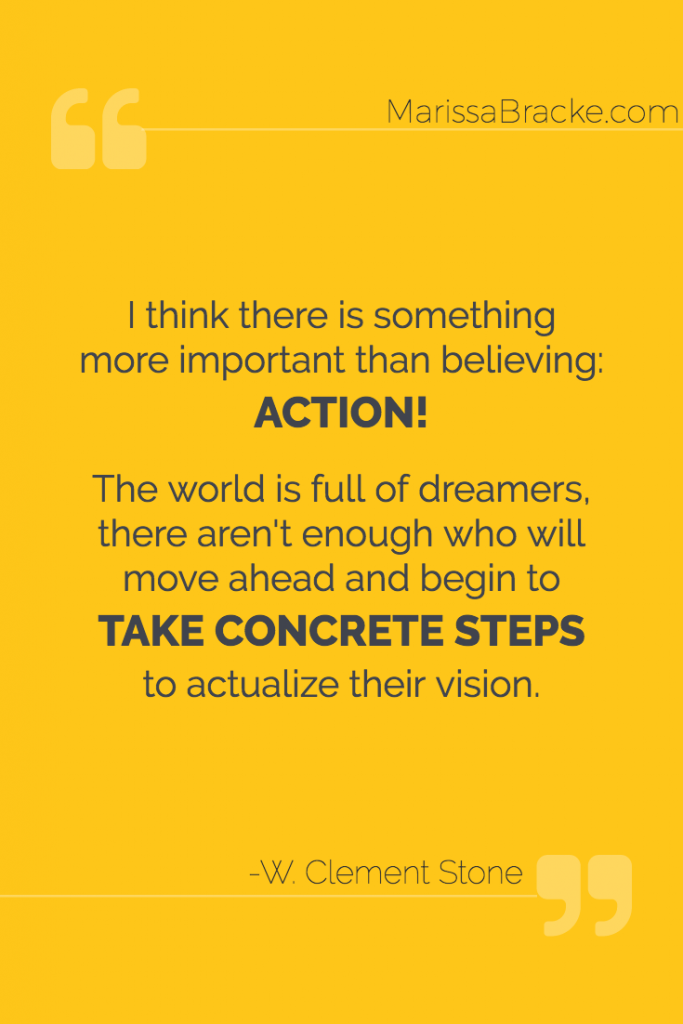Take Concrete Steps - W Clement Stone