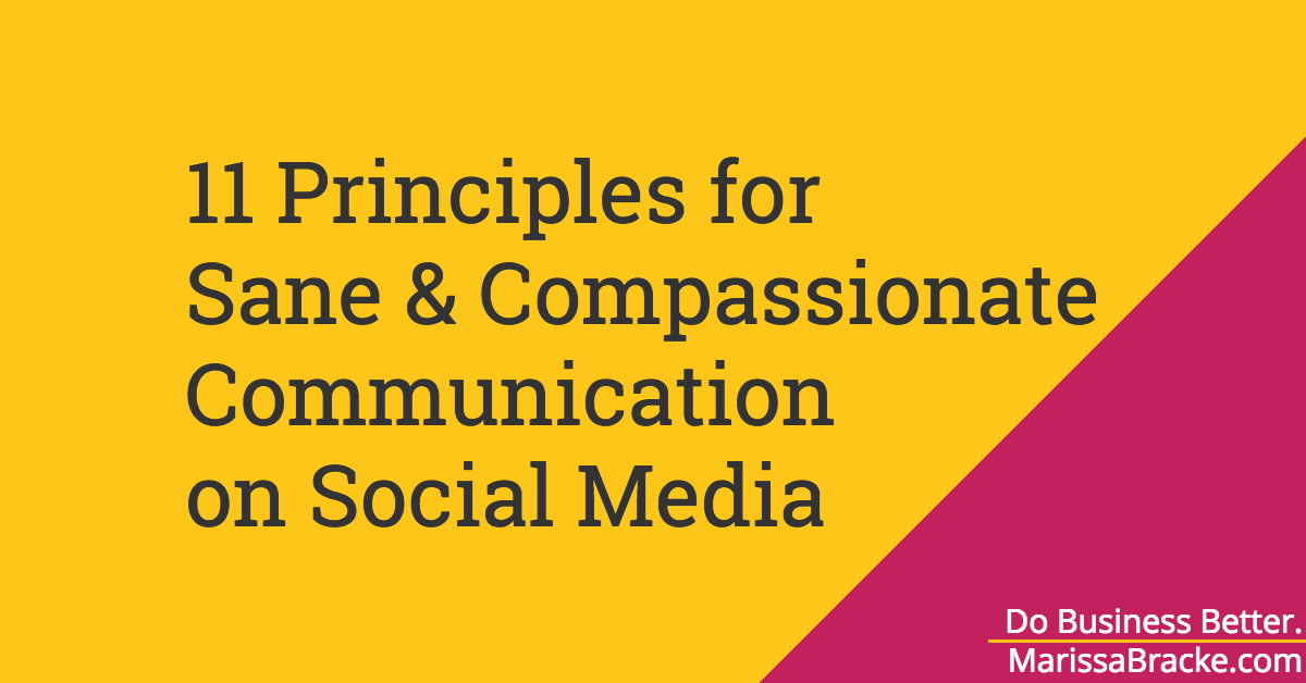 11 Principles for Sane & Compassionate Communication on Social Media