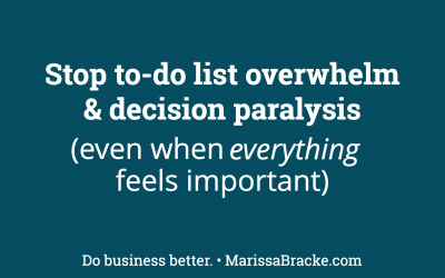Stop To-Do List Overwhelm & Decision Paralysis (Even When Everything Feels Important)